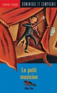 Marie Lafrance et Gilles Tibo - Le petit musicien.