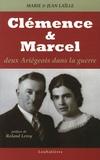 Marie Laïlle et Jean Laïlle - Clémence et Marcel - Deux Ariégeois dans la guerre.