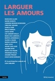Marie Lamarre et Maryse Latendresse - Larguer les amours.