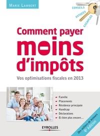 Galabria.be Comment payer moins d'impôts - Famille, placements, résidence principale, handicap, déclarations... Image