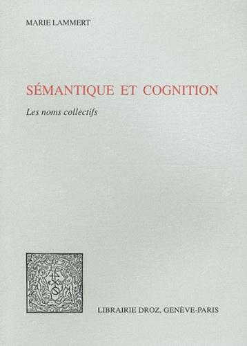 Marie Lammert - Sémantique et cognition - Les noms collectifs.