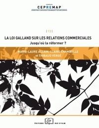 La loi Galland sur les relations commerciales - Jusquoù la réformer ?.pdf