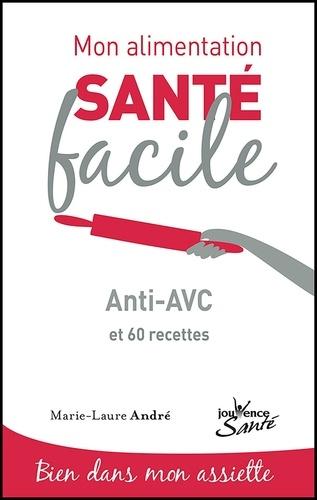 Anti-AVC. 60 recettes
