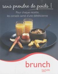 Brunch- Sans prendre de poids ! - Marie-Laure André | Showmesound.org