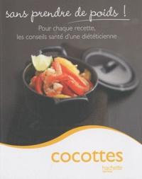 Marie-Laure André - Cocottes - Sans prendre de poids !.