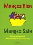 Marie-Laure André et Alessandra Moro Buronzo - Coffret mangez bien, mangez sain - L'alimentation santé ; les recettes santé.