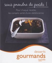 Marie-Laure André - Desserts gourmands.