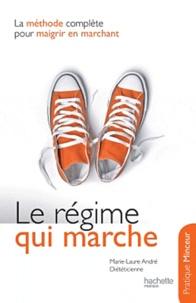 Marie-Laure André - Le régime qui marche.