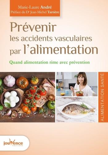 Prévenir les accidents vasculaires par l'alimentation. Quand alimentation rime avec prévention