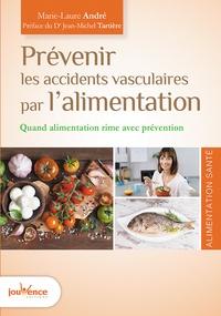 Prévenir les accidents vasculaires par lalimentation - Quand alimentation rime avec prévention.pdf