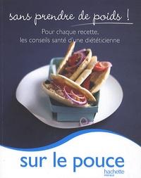 Marie-Laure André - Sur le pouce.