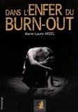 Marie-Laure Arzel - Dans l'enfer du burn-out.