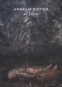 Marie-Laure Bernadac et Anselm Kiefer - Anselm Kiefer au Louvre.