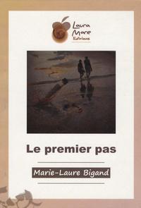 Marie-Laure Bigand - Le premier pas.