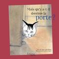 Marie-Laure Bigand et Laëtitia Bigand - Mais qu'y a-t-il derrière la porte ?.