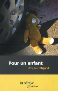 Marie-Laure Bigand - Pour un enfant.