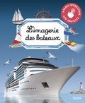 Marie-Laure Bouet et Philippe Simon - L'imagerie des bateaux.
