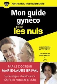 Marie-Laure Brival - Mon guide gynéco poche pour les nuls.