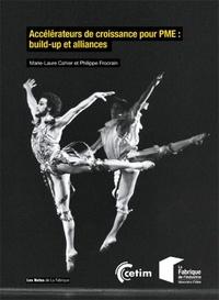 Marie-Laure Cahier et Philippe Frocrain - Accélérateurs de croissance pour PME : build-up et alliances.
