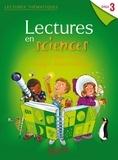 Marie-Laure Carpentier et Claire Faucon - Lectures en sciences Cycle 3 - Ciel et Terre, matière, énergie, objets techniques.