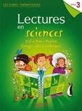 Marie-Laure Carpentier et Claire Faucon - Lectures en sciences Cycle 3 - Guide pédagogique.