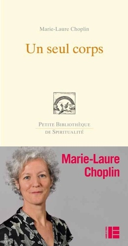 Marie-Laure Choplin - Un seul corps.