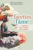 Marie-Laure Colonna - Les facettes de l'âme.