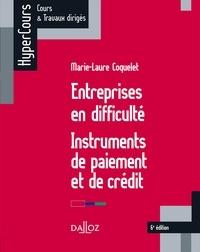 Marie-Laure Coquelet - Entreprises en difficulté - Instruments de paiement et de crédit.