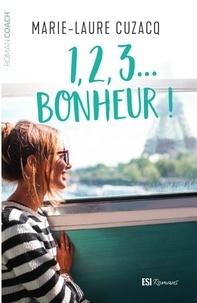 Livre de feu Kindle non téléchargeable 1, 2, 3... Bonheur ! par Marie-Laure Cuzacq (French Edition)