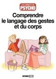 Marie-Laure Cuzacq - Comprendre le langage des gestes et du corps.