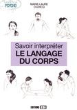 Marie-Laure Cuzacq - Savoir interpréter le langage du corps.