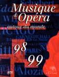 Marie-Laure de Bello-Portu - Musique & opéra autour du monde - Edition 1998-1999.