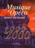 Marie-Laure de Bello-Portu - Musique & opéra autour du monde - Edition 1999-2000.