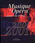 Marie-Laure de Bello-Portu - Musique & Opéra autour du monde - Edition 2000-2001.