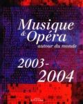 Marie-Laure de Bello-Portu et  Collectif - Musique & opéra autour du monde.