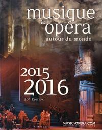 Marie-Laure de Bello-Portu - Musique & opéra autour du monde - 2 volumes.