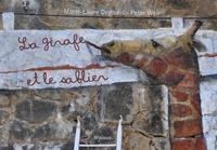 Marie-Laure Depaulis et Peter Weir - La girafe et le sablier.