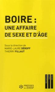 Marie-Laure Déroff et Thierry Fillaut - Boire : une affaire de sexe et d'âge - Genre, générations et alcool.