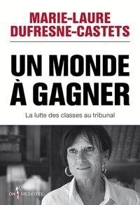 Rhonealpesinfo.fr Un monde à gagner - La lutte des classes au tribunal Image