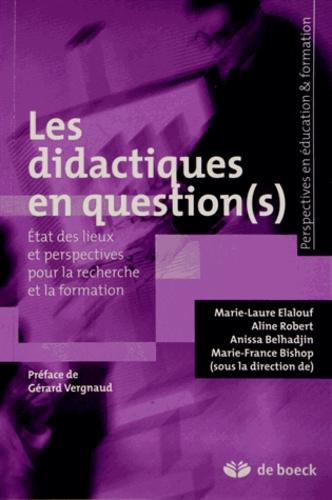 Marie-Laure Elalouf et Aline Robert - Les didactiques en question(s) - Etat des lieux et perspectives pour la recherche et la formation.