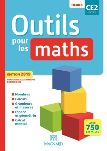 Outils pour les maths CE2 cycle 2. Fichier  Edition 2019