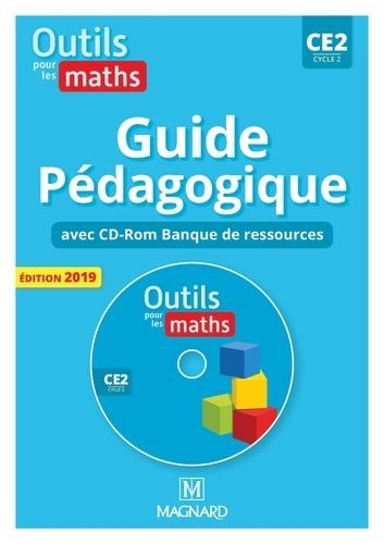 Outils pour les maths CE2 cycle 2. Guide pédagogique  Edition 2019 -  avec 1 Cédérom