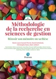 Marie-Laure Gavard-Perret et David Gotteland - Méthodologie de la recherche en sciences de gestion - Réussir son mémoire ou sa thèse.