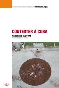 Marie-Laure Geoffray - Contester à Cuba.