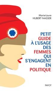 Téléchargez l'ebook pour mobile Petit guide à l'usage des femmes qui s'engagent en politique  9782228925815