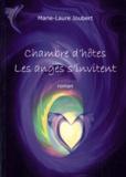 Marie-Laure Joubert - Chambre d'hôtes, les anges s'invitent.