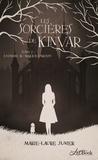Marie-Laure Junier - Les sorcières de Kinvar Tome 2 : L'homme au masque d'argent.