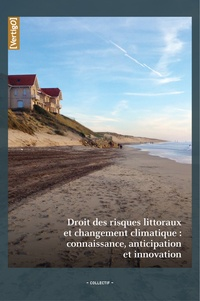 Marie-Laure Lambert - Droit des risques littoraux et changement climatique : connaissance, anticipation et innovation.
