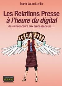 Les relations presse à lheure du digital - Des influenceurs aux ambassadeurs.pdf