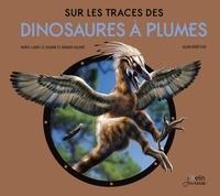 Sur les traces des dinosaures à plumes.pdf